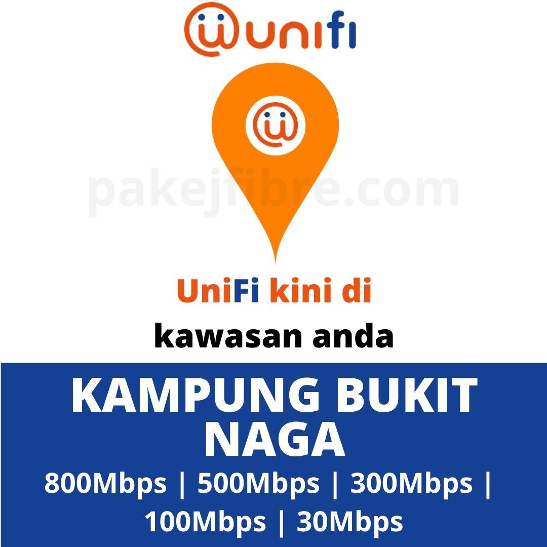 UNIFI COVERAGE KAMPUNG BUKIT NAGA