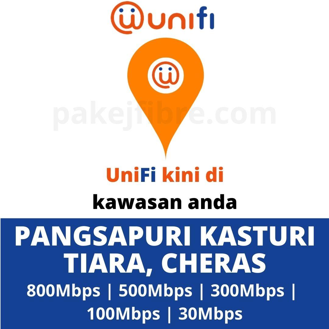 UNIFI COVERAGE PANGSAPURI KASTURI TIARA, CHERAS
