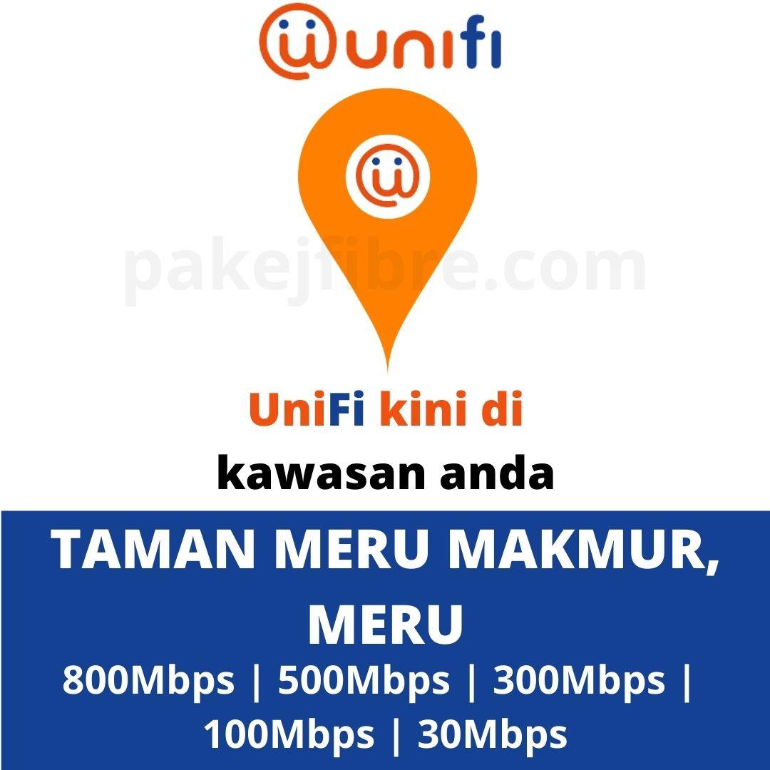 UNIFI COVERAGE TAMAN MERU MAKMUR, MERU