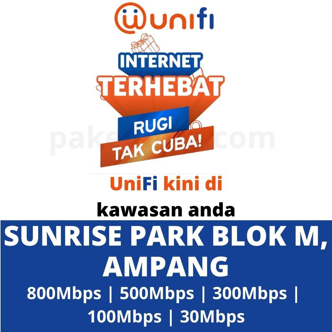 UNIFI COVERAGE SUNRISE PARK BLOK M, AMPANG