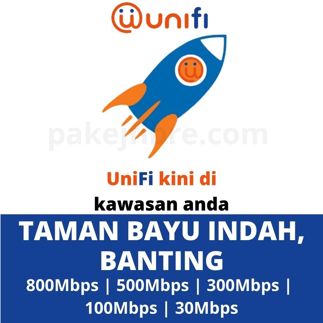 UNIFI COVERAGE TAMAN BAYU INDAH, BANTING